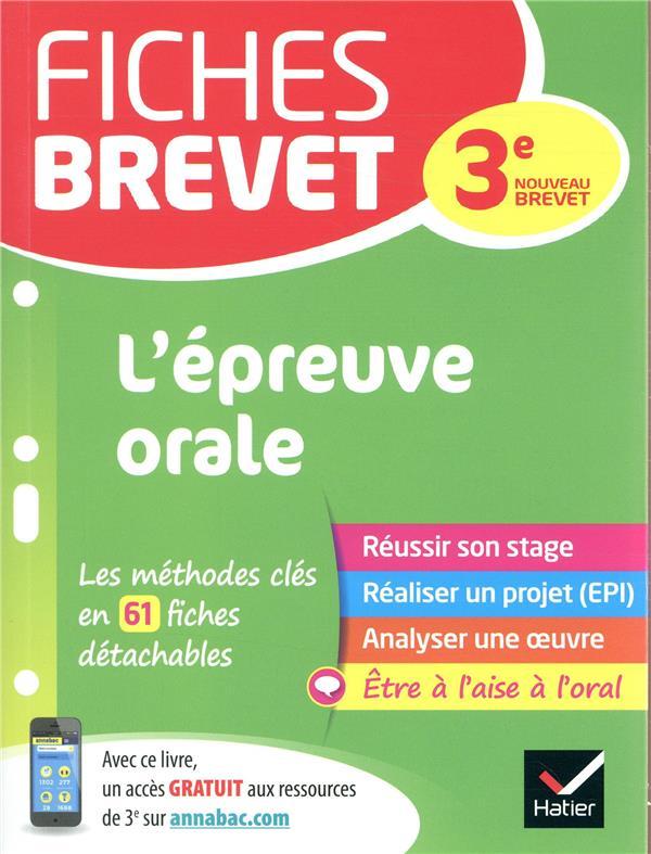 GAILLARD, CECILE - FICHES BREVET L'EPREUVE ORALE - POUR REUSSIR SON EXPOSE ET L'ENTRETIEN