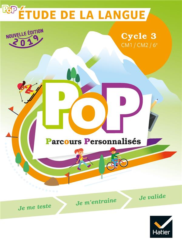 POP - ETUDE DE LA LANGUE CYCLE 3 ED. 2019 - LIVRE DE L'ELEVE