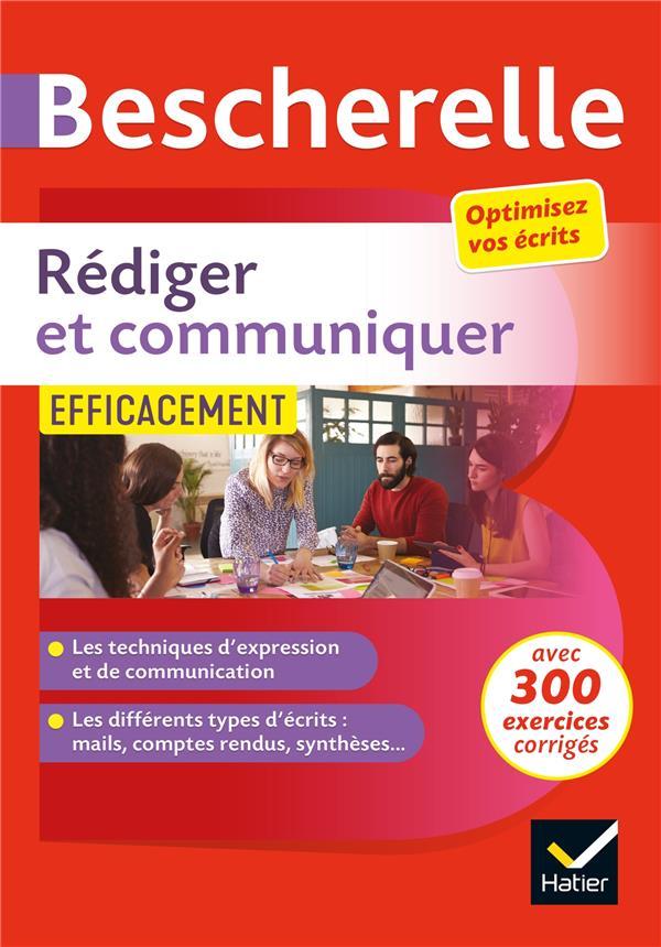 REDIGER ET COMMUNIQUER EFFICACEMENT - POUR OPTIMISER SES ECRITS (CV, MAIL, COMPTE-RENDU, PAGES WEB.. GIRARD, SANDRINE  HATIER SCOLAIRE