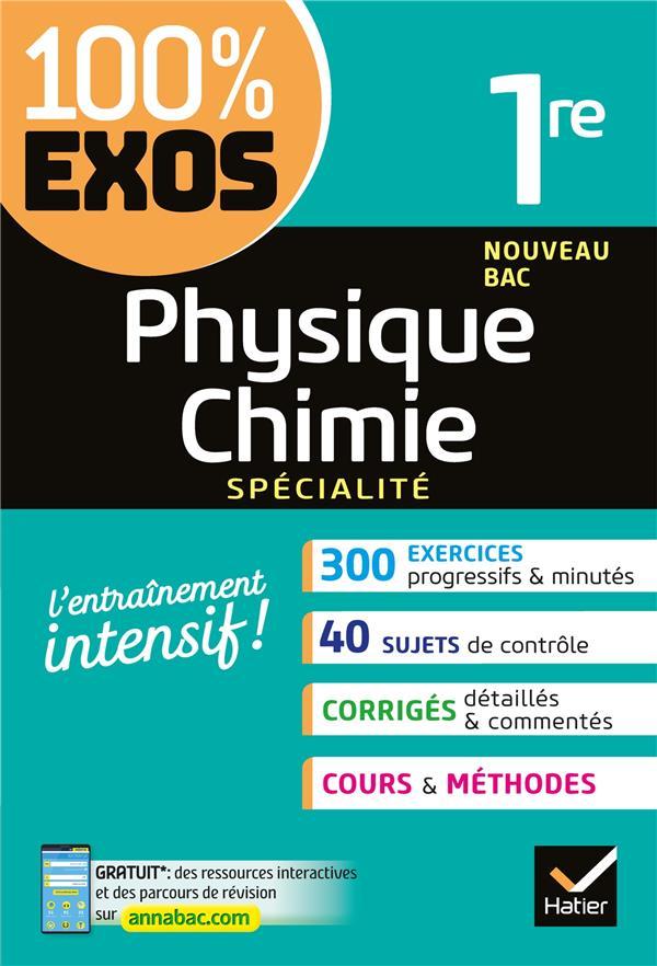 100% EXOS  -  PHYSIQUE-CHIMIE  -  1ERE  -  ENSEIGNEMENT DE SPECIALITE  -  EXERCICES RESOLUS ALHALEL/FRERET HATIER SCOLAIRE