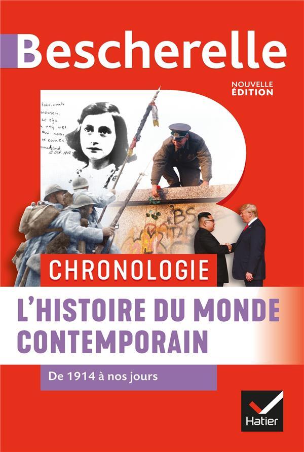 BESCHERELLE  -  CHRONOLOGIE  -  L'HISTOIRE DU MONDE CONTEMPORAIN DE 1914 A NOS JOURS CHEVALLIER/RENAUD HATIER SCOLAIRE