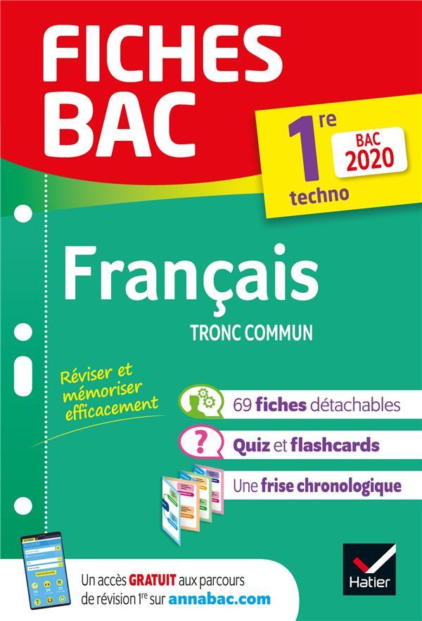 BERNARD/HUTA/SPIES - FICHES BAC FRANCAIS 1RE  TECHNOLOGIQUE BAC 2020 - INCLUS OEUVRES AU PROGRAMME 2019-2020
