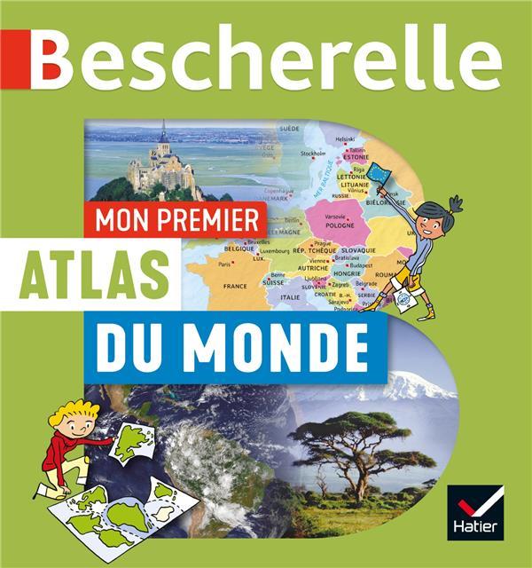 MON PREMIER ATLAS BESCHERELLE DU MONDE BOURON/DAVID/AUDOUIN HATIER SCOLAIRE