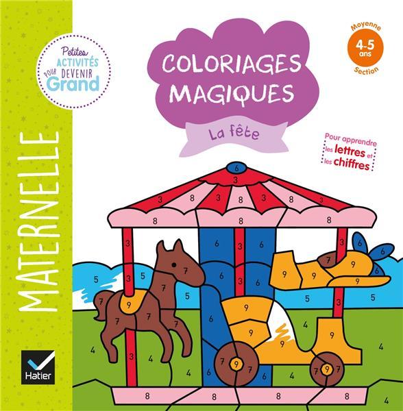 COLORIAGES MAGIQUES  -  LA FETE