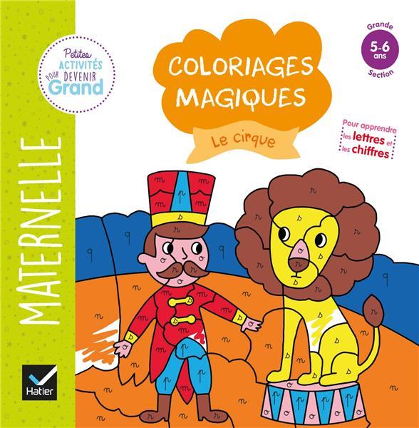 COLORIAGES MAGIQUES  -  LE CIRQUE