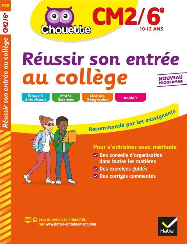 CHOUETTE ENTRAINEMENT  -  REUSSIR SON ENTREE AU COLLEGE  -  CM2, 6E