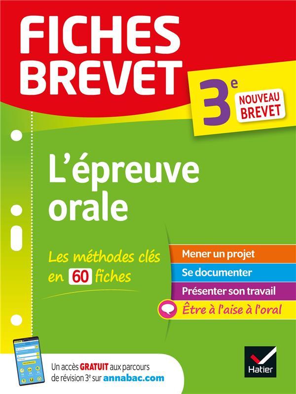 FICHES BREVET     L'EPREUVE ORALE     3E