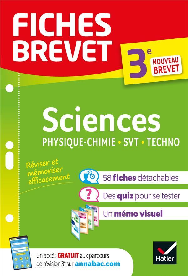 FICHES BREVET  -  SCIENCES  -  3E  -  PHYSIQUE-CHIMIE, SVT, TECHNOLOGIE