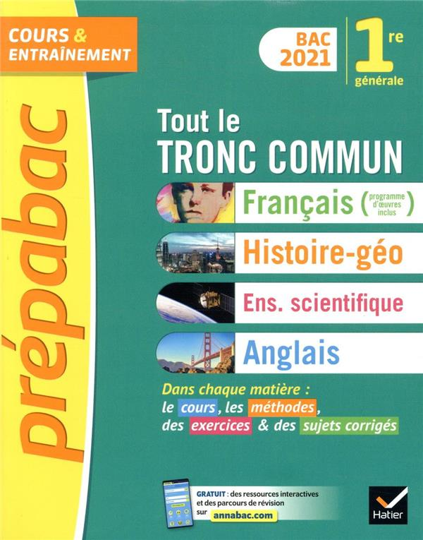 PREPABAC COURS et ENTRAINEMENT  -  TOUT LE TRONC COMMUN  -  1RE GENERALE (EDITION 2021)