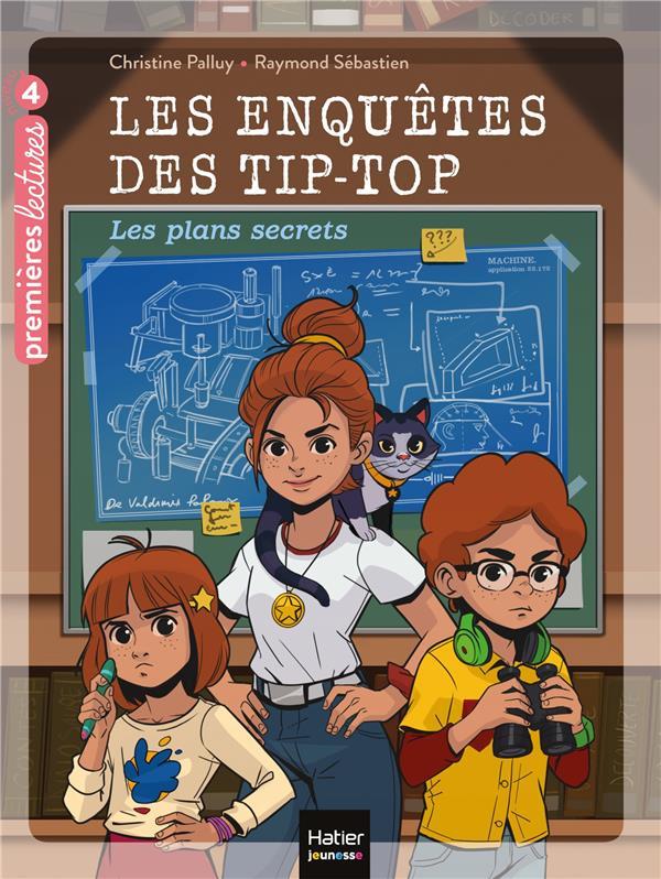 LES ENQUETES DES TIP TOP - T01 - LES ENQUETES DES TIP TOP - LES PLANS SECRETS CE1CE2 DES 7 ANS