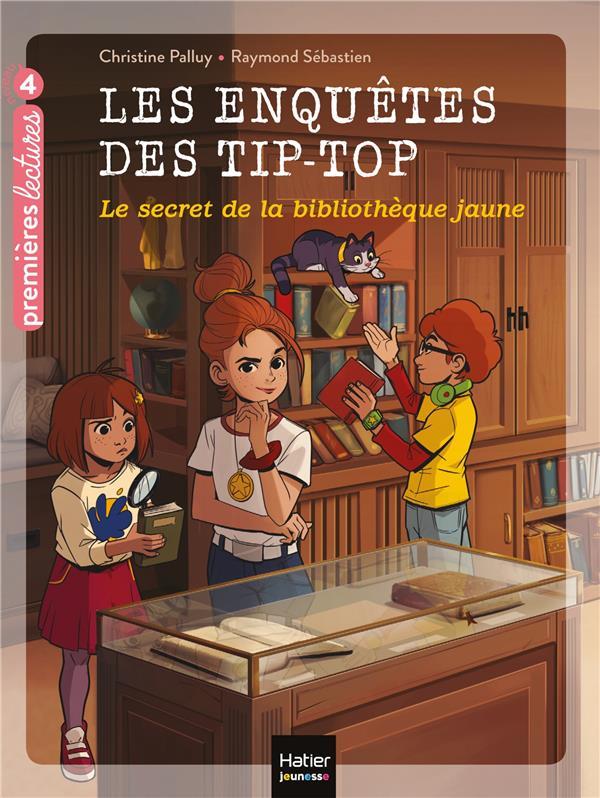 LES ENQUETES DES TIP TOP T.9  -  LE SECRET DE LA BIBLIOTHEQUE JAUNE