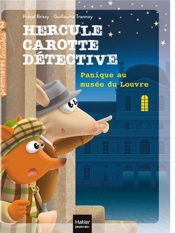 HERCULE CAROTTE, DETECTIVE T.6  -  PANIQUE AU MUSEE DU LOUVRE