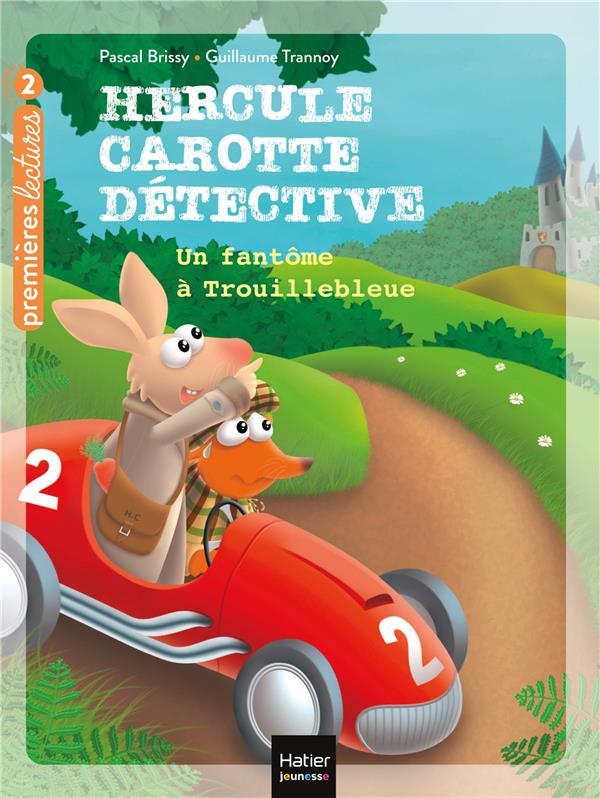 HERCULE CAROTTE, DETECTIVE T.1  -  UN FANTOME A TROUILLEBLEUE