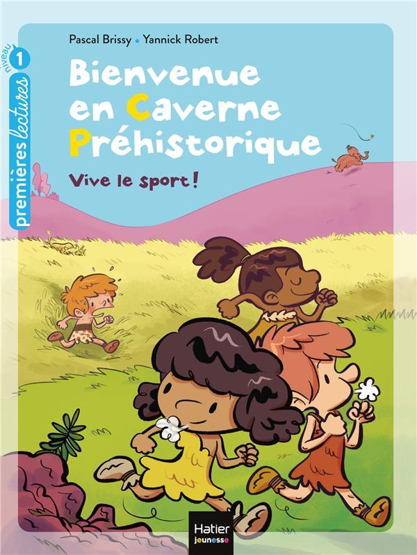 BIENVENUE EN CAVERNE PREHISTORIQUE T.3  -  VIVE LE SPORT !