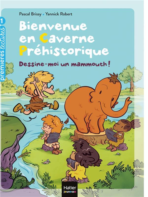 BIENVENUE EN CAVERNE PREHISTORIQUE T.2  -  DESSINE-MOI UN MAMMOUTH !