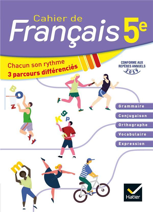 CAHIER DE FRANCAIS  -  5E  -  CAHIER DE L'ELEVE (EDITION 2020)
