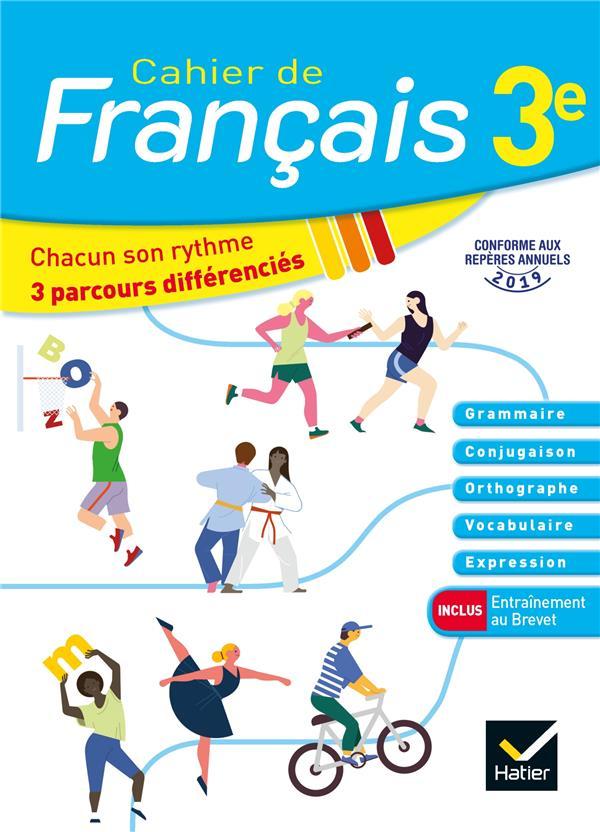 CAHIER DE FRANCAIS  -  3E  -  CAHIER DE L'ELEVE (EDITION 2020)