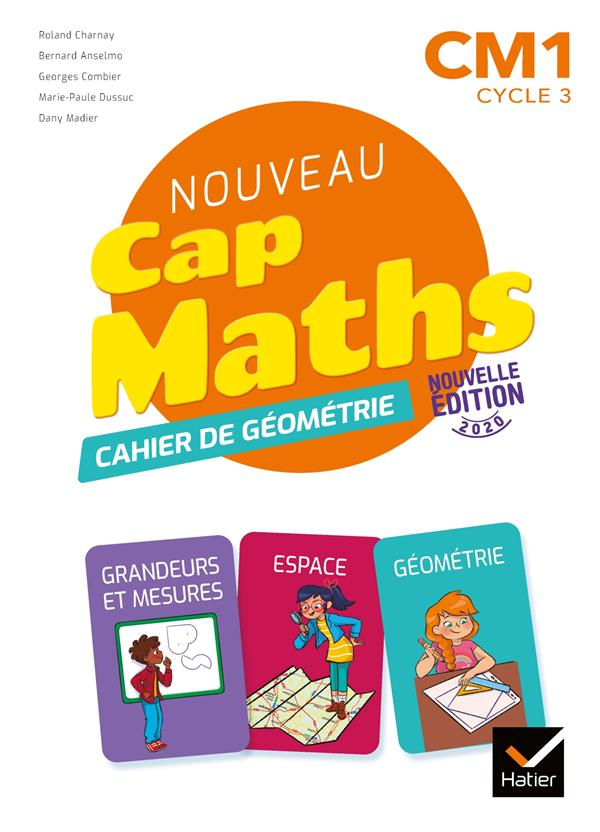 CAP MATHS  -  CM1  -  CAHIER DE GEOMETRIE (EDITION 2020)