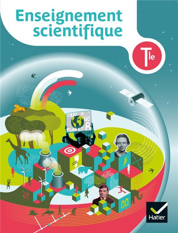 ENSEIGNEMENT SCIENTIFIQUE  -  TERMINALE  -  LIVRE DE L'ELEVE (EDITION 2020) BIANCHI/CAROTI/GENT HATIER SCOLAIRE