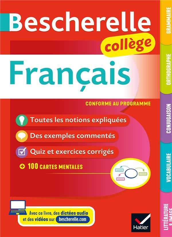 BESCHERELLE  -  FRANCAIS  -  GRAMMAIRE, ORTHOGRAPHE, CONJUGAISON, VOCABULAIRE, LITTERATURE et IMAGE  -  COLLEGE BORTOLUSSI/GROUFFAL HATIER SCOLAIRE