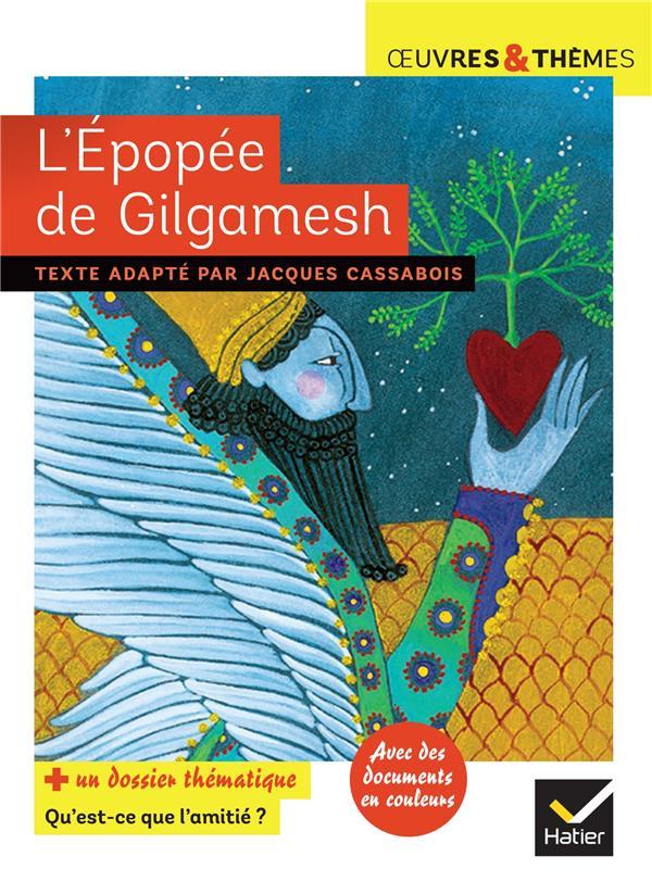 L'EPOPEE DE GILGAMESH CASSABOIS/POTELET HATIER SCOLAIRE
