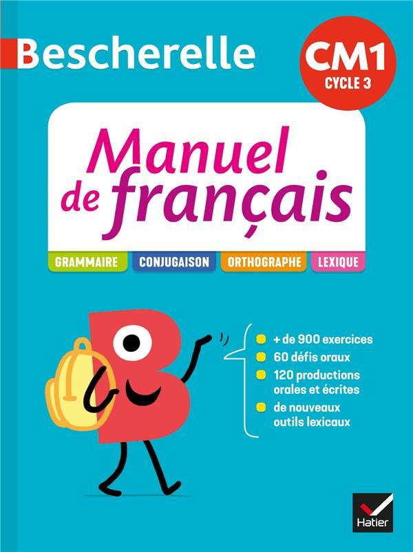 BESCHERELLE  -  MANUEL DE FRANCAIS  -  CM1 (EDITION 2020)