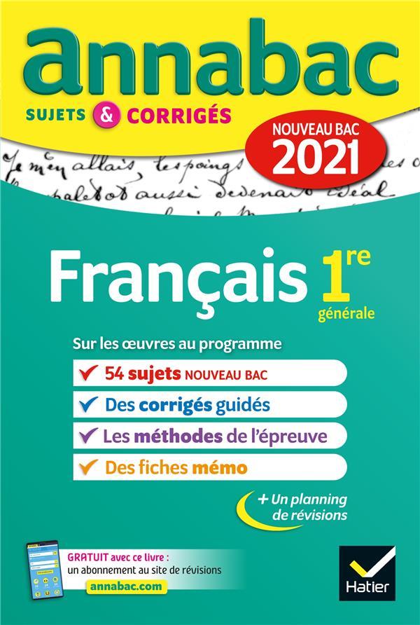 ANNABAC SUJETS et CORRIGES  -  FRANCAIS  -  1RE (EDITION 2021) BERNARD/DAUVIN/SPIES HATIER SCOLAIRE