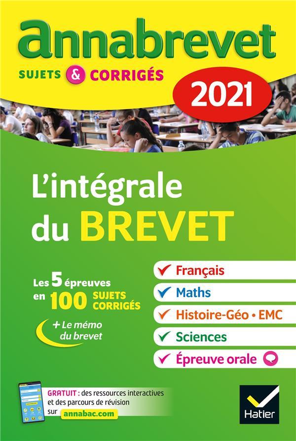 XXX - ANNABREVET SUJETS et CORRIGES  -  L'INTEGRALE DU BREVET  -  3E (EDITION 2021)