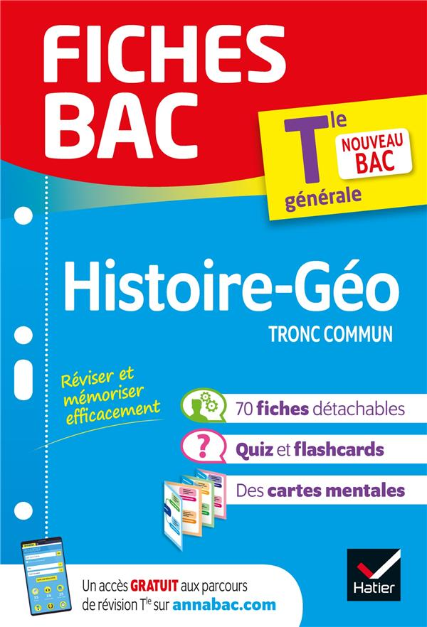 FICHES BAC  -  HISTOIRE-GEOGRAPHIE, TRONC COMMUN  -  TERMINALE COLLECTIF HATIER SCOLAIRE