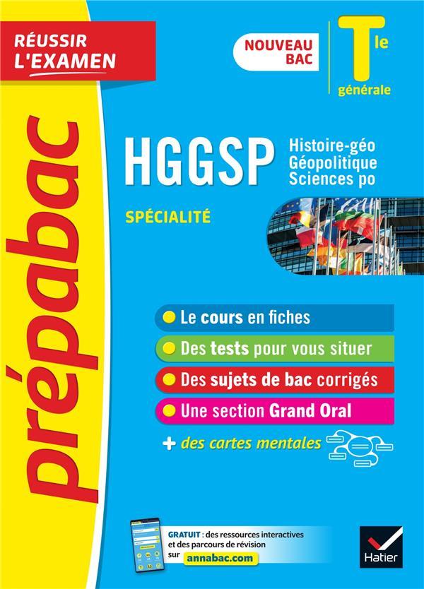 PREPABAC REUSSIR L'EXAMEN  -  HGGSP, HISTOIRE-GEO, GEOPOLITIQUE, SCIENCES PO  -  TERMINALE GENERALE, SPECIALITE (EDITION 20202021)