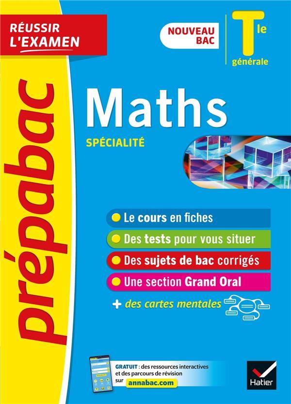 PREPABAC REUSSIR L'EXAMEN  -  MATHS, SPECIALITE  -  TERMINALE GENERALE (EDITION 20202021)
