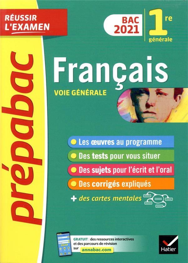 FRANCAIS 1RE GENERALE BAC 2021 BERNARD/MARECHAL HATIER SCOLAIRE