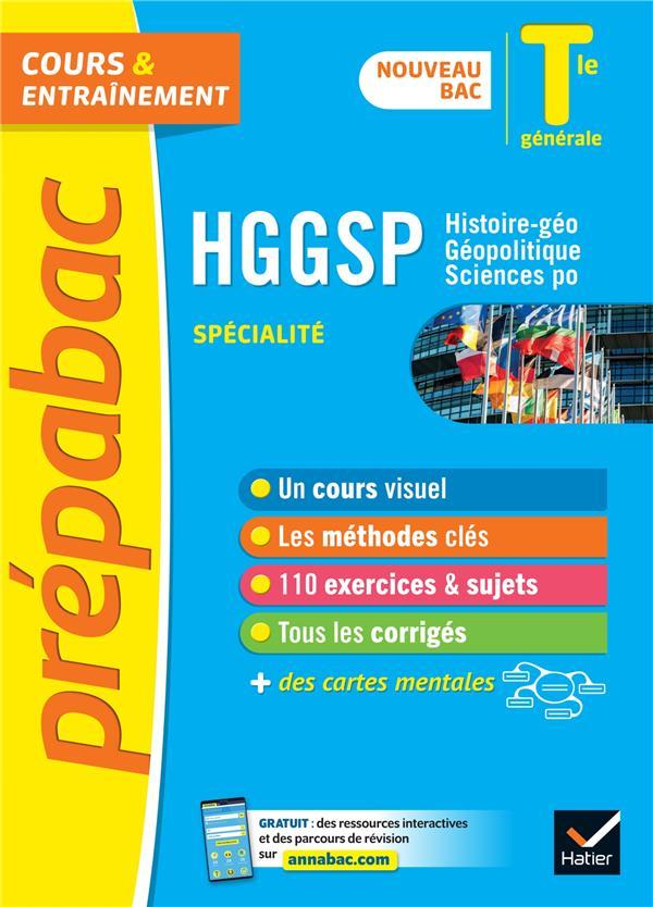 HGGSP TLE GENERALE (SPECIALITE) - PREPABAC COURS & ENTRAINEMENT - NOUVEAU BAC 2020-2021 CLAVEL/VAN DE WANDEL HATIER SCOLAIRE