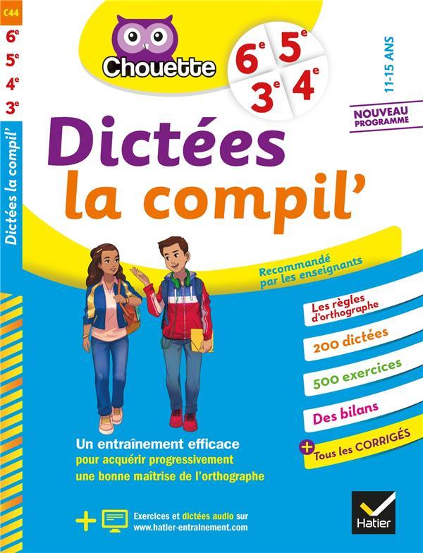 CHOUETTE ENTRAINEMENT  -  DICTEES LA COMPIL'  -  6E, 5E, 4E, 3E