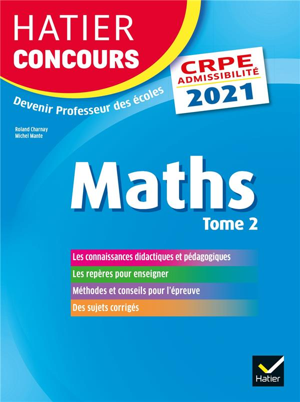 MATHEMATIQUES T.2  -  CRPE CHARNAY/MANTE HATIER SCOLAIRE
