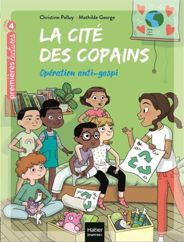 LA CITE DES COPAINS T.8  -  OPERATION ANTI-GASPI