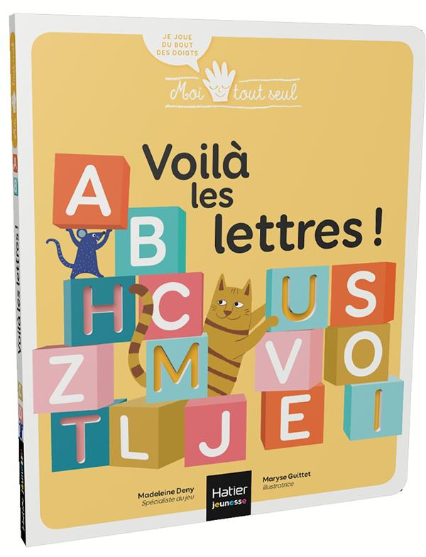 VOILA LES LETTRES ! DENY, MADELEINE  HATIER SCOLAIRE