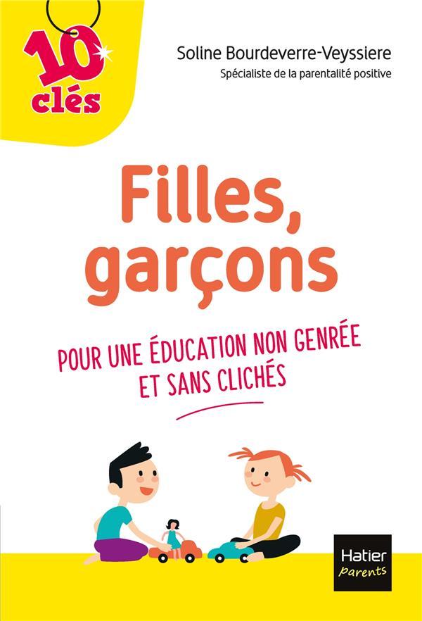 FILLES, GARCONS  -  POUR UNE EDUCATION NON GENREE ET SANS CLICHES