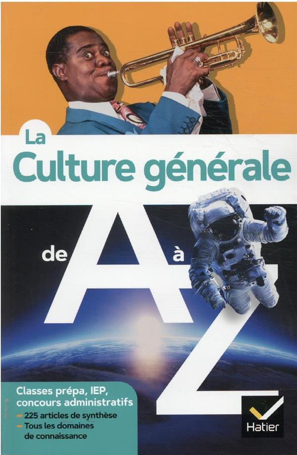 LA CULTURE GENERALE DE A A Z BAZART, JEREMIE  HATIER SCOLAIRE