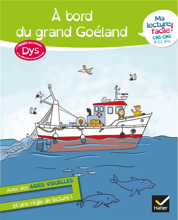 MA LECTURE FACILE  -  A BORD DU GRAND GOELAND  -  DYS BARGE/OVERZEE HATIER SCOLAIRE