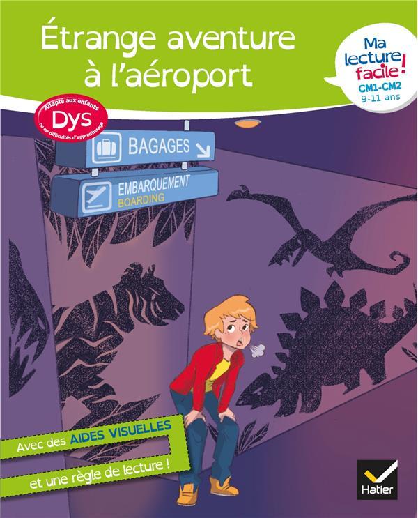 MA LECTURE FACILE  -  ETRANGE AVENTURE A L'AEROPORT  -  DYS