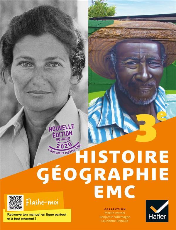 HISTOIRE-GEOGRAPHIE-EMC  -  3E  -  LIVRE ELEVE (EDITION 2021) IVERNEL, MARTIN  HATIER SCOLAIRE