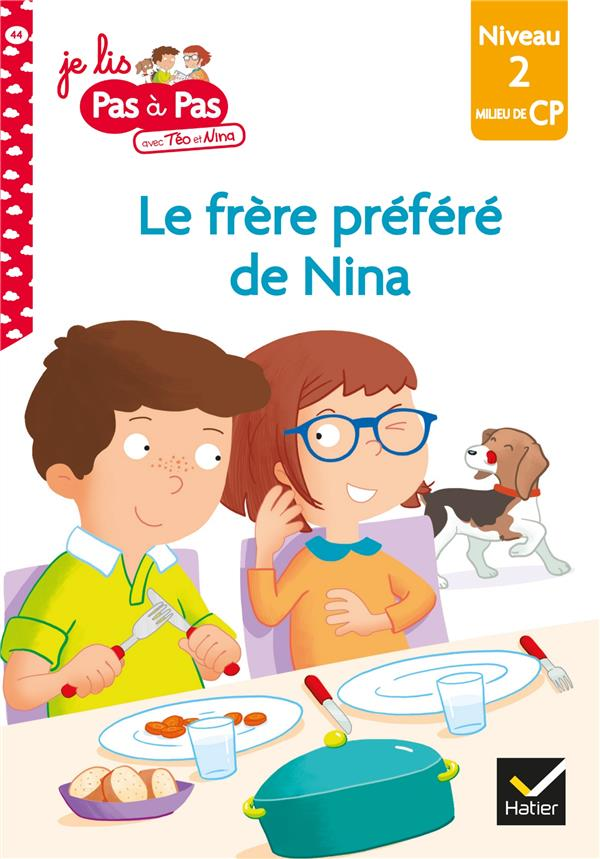 TEO ET NINA MILIEU CP NIVEAU 2 - LE FRERE PREFERE DE NINA