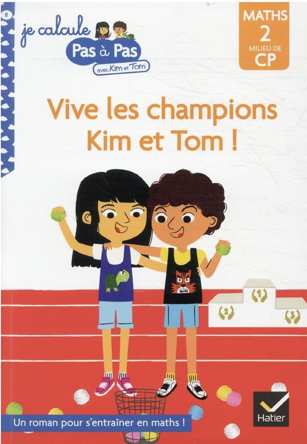 KIM ET TOM MILIEU DE CP NIVEAU 2 - VIVE LES CHAMPIONS KIM ET TOM !