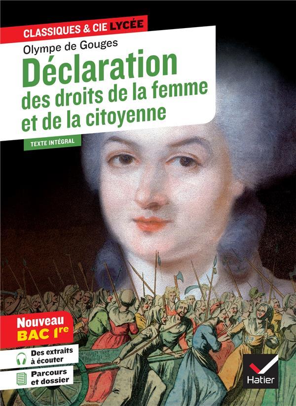 DECLARATION DES DROITS DE LA FEMME ET DE LA CITOYENNE GOUGES, OLYMPE DE HATIER SCOLAIRE