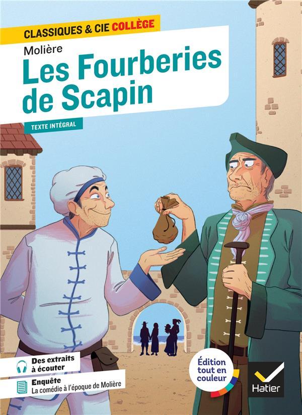 LES FOURBERIES DE SCAPIN - AVEC UN GROUPEMENT SUR LE DIALOGUE AU THEATRE MOLIERE HATIER SCOLAIRE