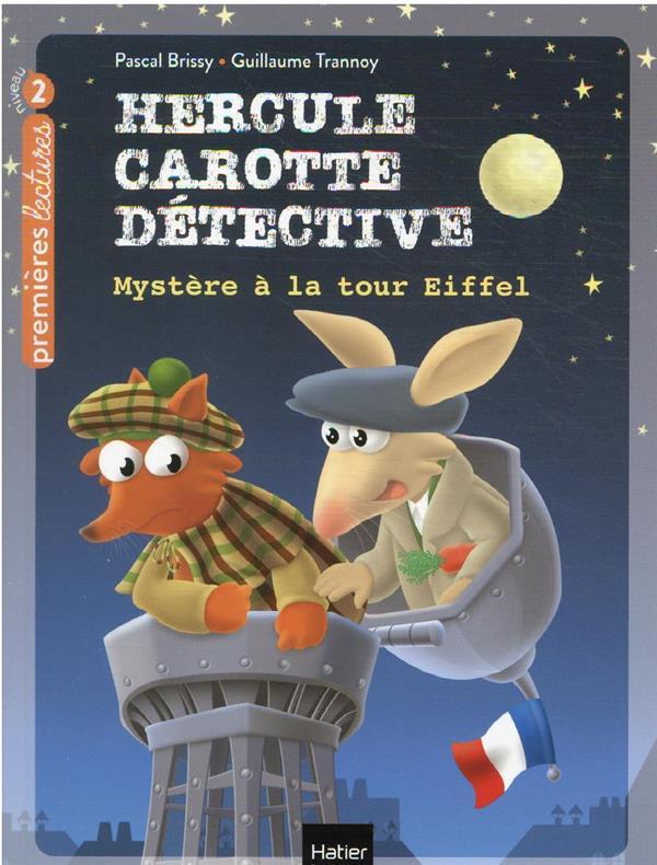 HERCULE CAROTTE, DETECTIVE T.5  -  MYSTERE A LA TOUR EIFFEL BRISSY, PASCAL  HATIER SCOLAIRE