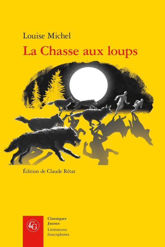 LA CHASSE AUX LOUPS