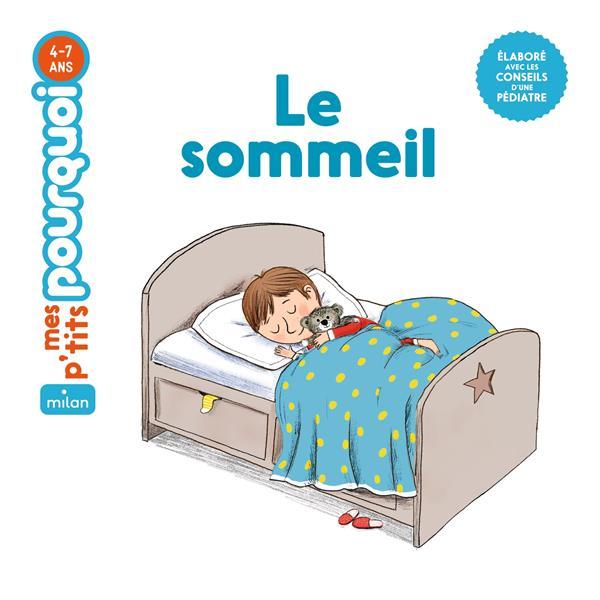 LE SOMMEIL DUSSAUSSOIS SOPHIE MILAN