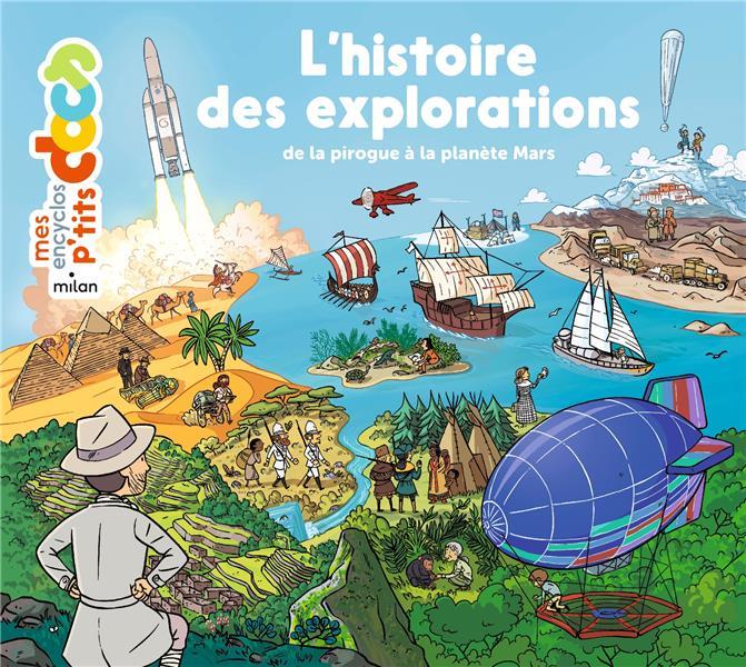 L'HISTOIRE DES EXPLORATIONS  -  DE LA PIROGUE A LA PLANETE MARS